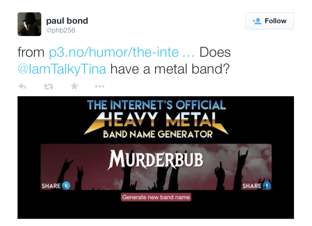"""Does Tina Have a Band?"" said by @phb256 on Twitter."